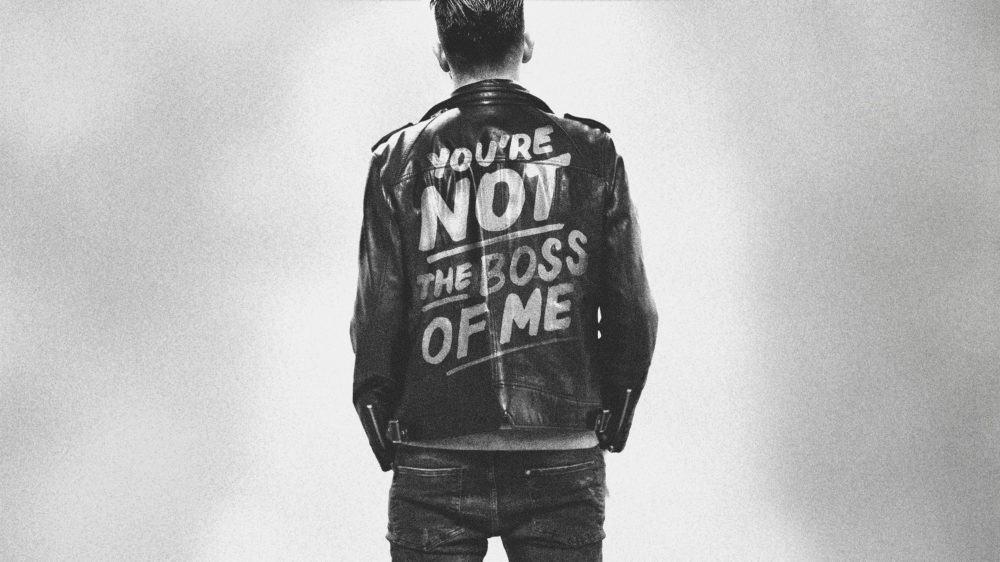 You\'re Not the Boss of Me